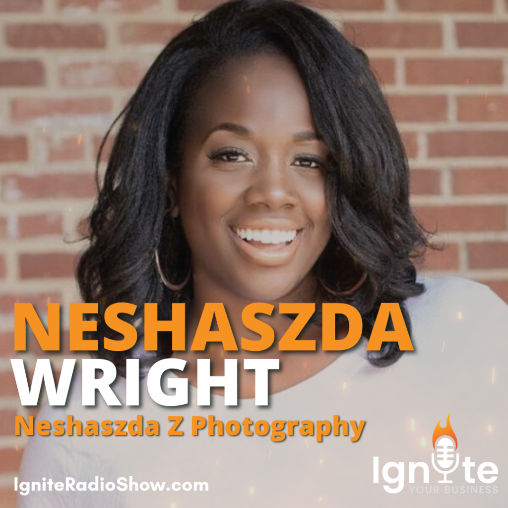 Neshaszda Wright: Finding Your Business' Main Hub And Nurturing Your Clientele