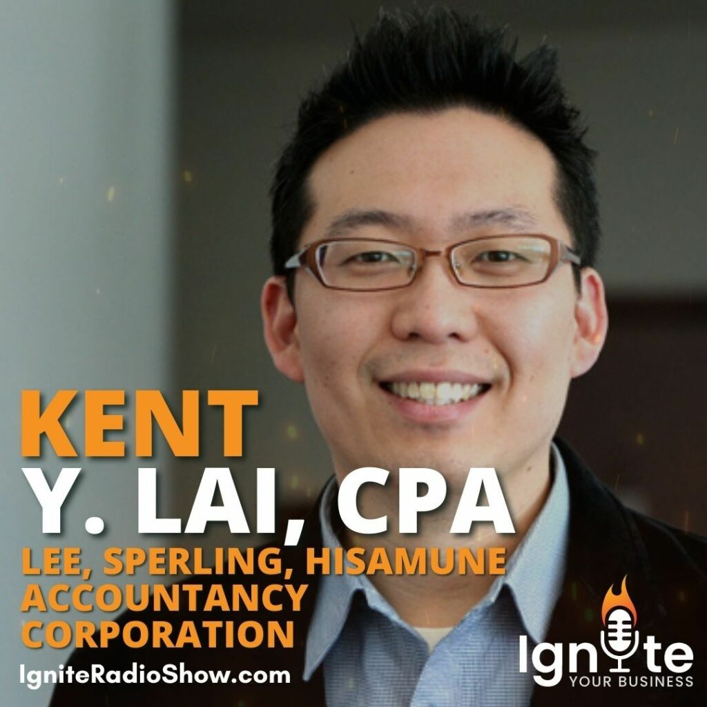 Kent Y. Lai, CPA: Treat us as your partner, not your Accountant!
